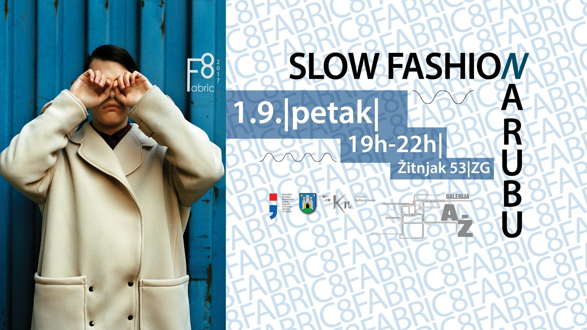 Fabric8: Slow fashion/Na rubu
